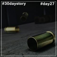 #day27 Начинайте мочить козлов (#30daystory)